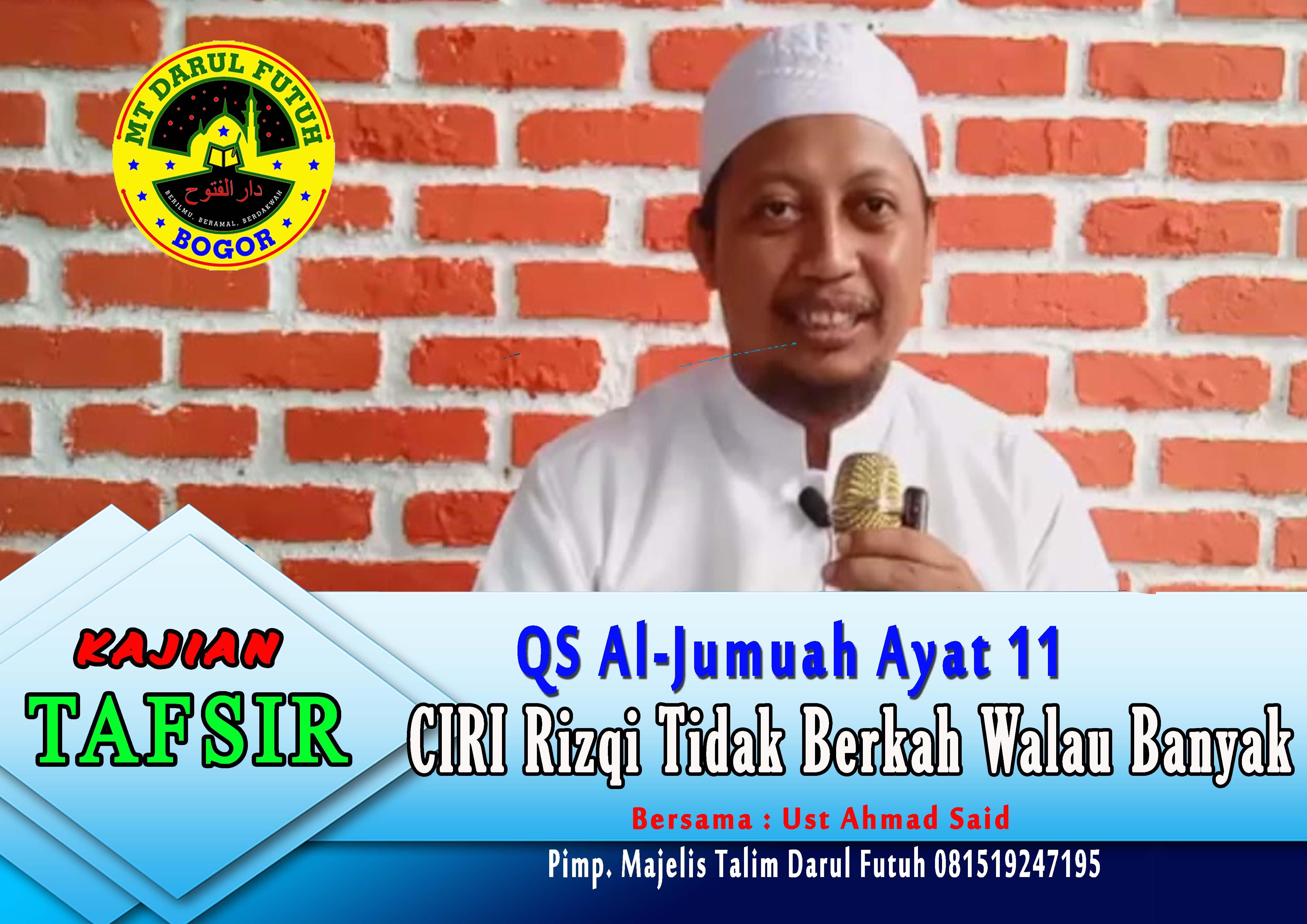 Kenapa Rizqi tidak berkah walau pun Banyak – Rabu 09 Agustus 2017 TAFSIR QS Al Jumu'ah ayat 11
