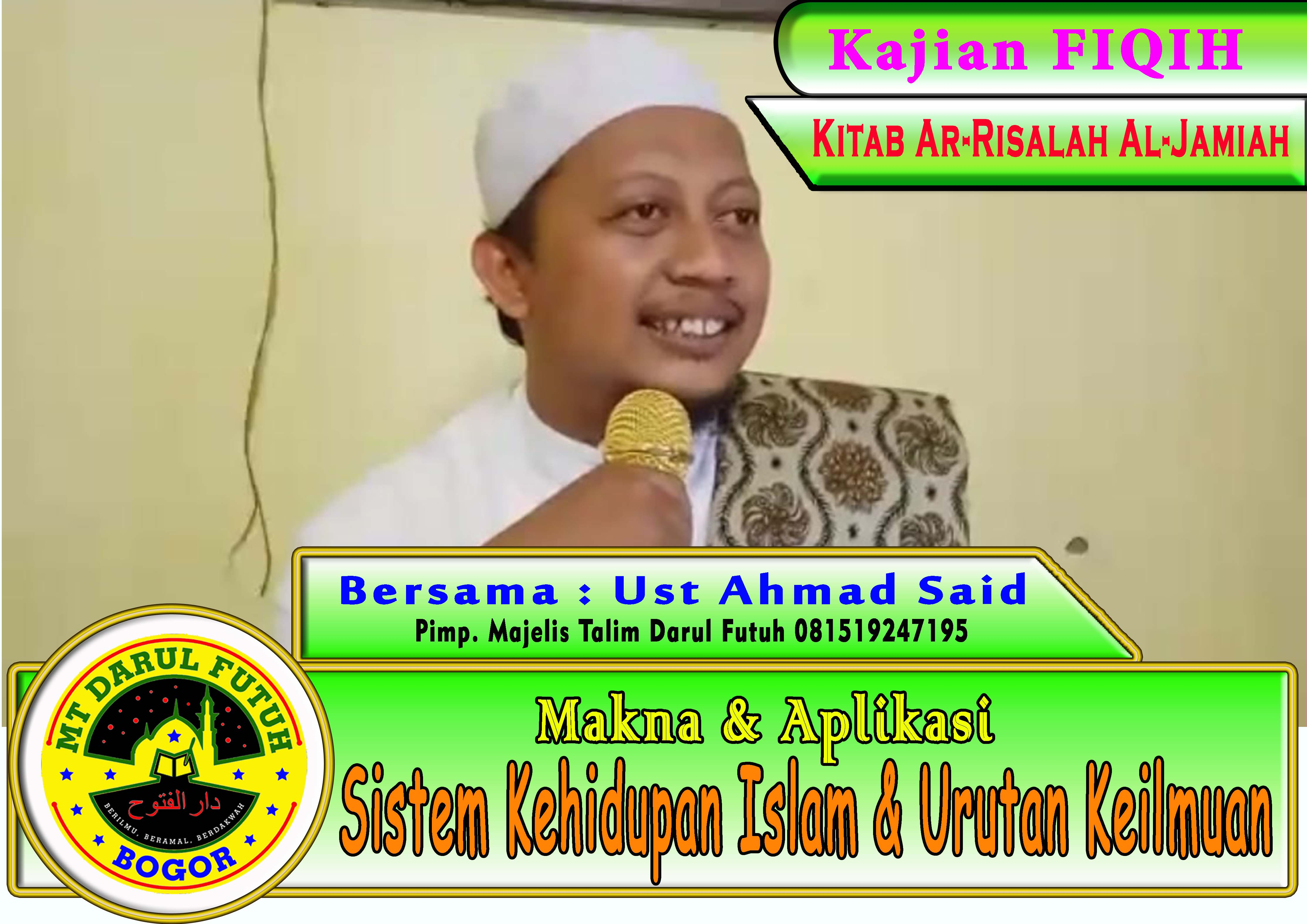 Makna Sistem Kehidupan Islam dan Urutan Keilmuan