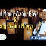Dalil Meng-Azani Bayi & Mayyit
